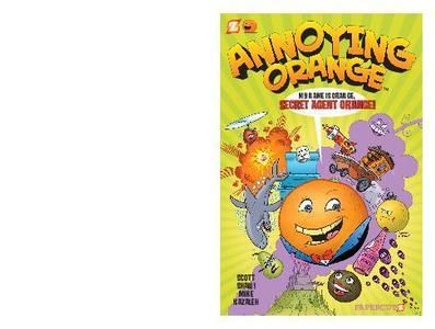 Papercutz-Annoying Orange No 01 Secret Agent Orange 2012 Retail Comic eBook