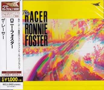 Ronnie Foster - The Racer (1986) {2014 Japan Electric Bird The Best 1000 Series, KICJ-2403}