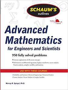 Schaum's Outline of Advanced Mathematics for Engineers and Scientists (Repost)