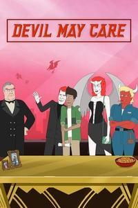 Devil May Care S01E01