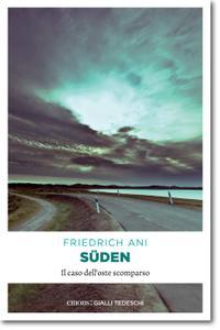 Friedrich Ani - Süden. Il caso dell'oste scomparso (Repost)