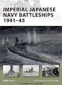 Imperial Japanese Navy Battleships 1941-45 (Osprey New Vanguard 146)