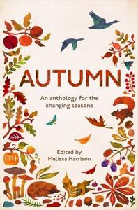 Autumn: An Anthology for the Changing Seasons (Repost)