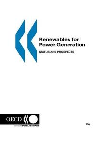 Renewables for Power Generation: Status and Prospects - 2003 Edition