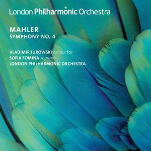London Philharmonic Orchestra, Sofia Fomina & Vladimir Jurowsk - Mahler: Symphony No. 4 (2019)