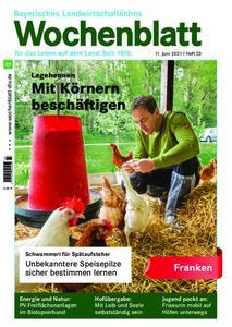 Bayerisches Landwirtschaftliches Wochenblatt Franken - 10. Juni 2021