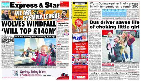 Express and Star City Edition – April 17, 2018