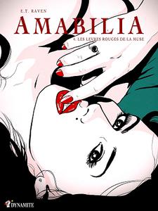 Amabilia - Tome 4 - Les lèvres rouges de la muse
