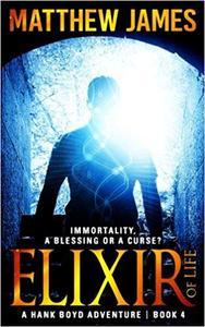 Elixir of Life by Matthew James