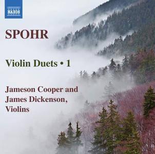 Jameson Cooper & James Dickenson - Spohr: Violin Duets, Vol. 1 (2018)