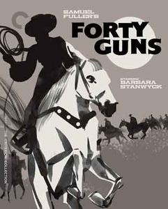 Forty Guns (1957) [Criterion-REMASTERED]