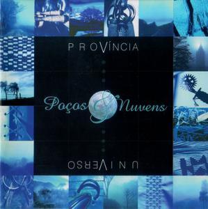 Poços & Nuvens - Província Universo (2001)