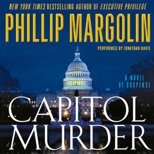 «Capitol Murder» by Phillip Margolin