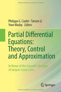 artial Differential Equations: Theory, Control and Approximation (repost)