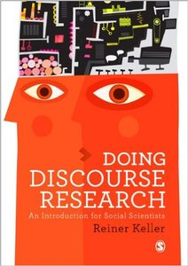 Doing Discourse Research: An Introduction for Social Scientists (repost)