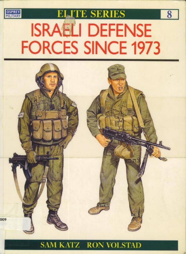 Elite #08 ''Israeli Defense Forces Since 1973''