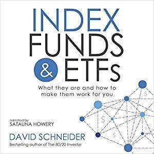 Index Funds and ETFs: What They Are and How to Make Them Work for You (Audiobook)