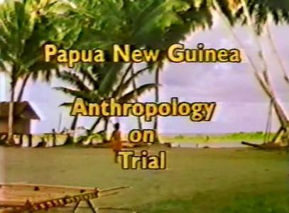 WGBH Educational Foundation - Anthropology on Trial (1983)