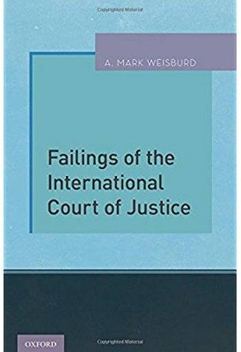 Failings of the International Court of Justice [Repost]