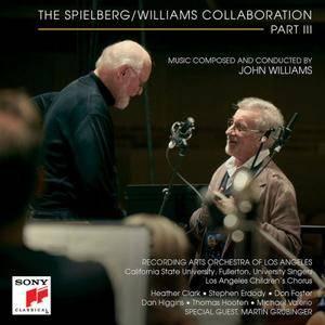 John Williams - The Spielberg/Williams Collaboration Part III (2017)