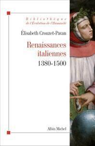 """Crouzet-Pavan Elisabeth, """"Renaissances italiennes : (1380-1500)"""""""