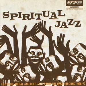 Various Artists - Spiritual Jazz, Vol 1: Esoteric, Modal & Deep Jazz From the Underground 1968-77 (2008) {Jazzman JMANCD 020}