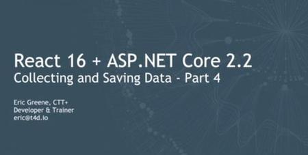 Collecting and Saving Data with React, ASP.NET Core, and EF Core