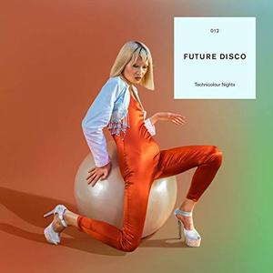 VA - Future Disco Technicolour Nights (2019)