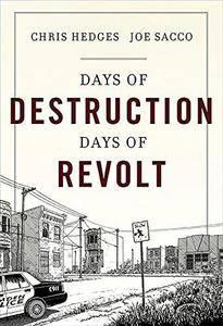 Days of destruction, days of revolt (Repost)