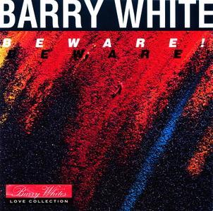 Barry White - Beware! (1981) [1992, Digitally Remastered]