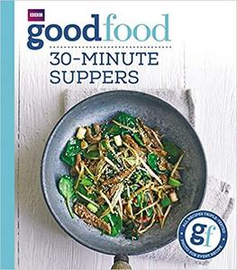 Good Food: 30-Minute Suppers [Repost]