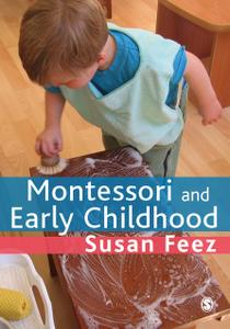Montessori and Early Childhood: A Guide for Students (repost)
