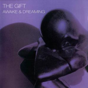 The Gift - Awake & Dreaming (2006)