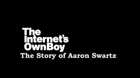The Internets Own Boy: The Story of Aaron Swartz (2014)