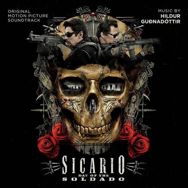 Hildur Guðnadóttir - Sicario: Day Of The Soldado (Original Motion Picture Soundtrack) (2018)