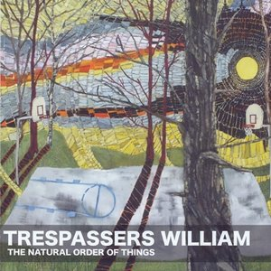 Trespassers William - The Natural Order Of Things EP (2009)