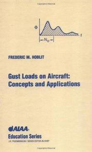 Gust Loads on Aircraft: Concepts & Applications