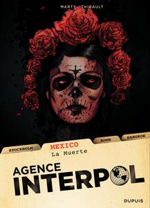 Agence Interpol - Tome 1 - Mexico - La Muerte