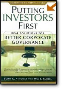 Scott Newquist, «Putting Investors First: Real Solutions for Better Corporate Governance»