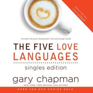 «The Five Love Languages for Singles» by Gary Chapman
