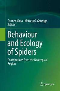 Behaviour and Ecology of Spiders: Contributions from the Neotropical Region