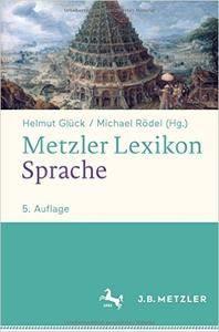 Metzler Lexikon Sprache, Auflage: 5