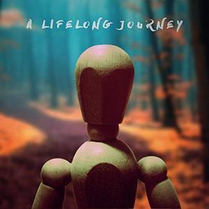 A Lifelong Journey - A Lifelong Journey (2019)