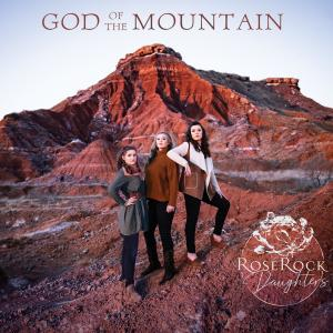Rose Rock Daughters - God of the Mountain (2019)