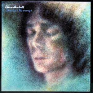 Steve Hackett - Spectral Mornings (1979) [Vinyl Rip 16/44 & mp3-320 + DVD]