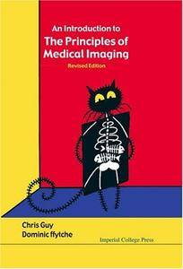 An Introduction To The Principles Of Medical Imaging (Repost)