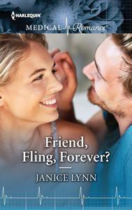 Friend, Fling, Forever?