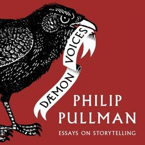 «Daemon Voices» by Philip Pullman