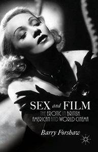 Sex and Film: The Erotic in British, American and World Cinema (Repost)