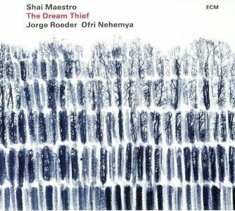 Shai Maestro - The Dream Thief (2018)